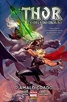 Thor: O Deus do Trovão, Vol. 3: O Amaldiçoado
