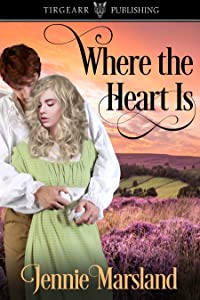 Where The Heart Is (Choices of the Heart, book 1)