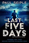 The Last Five Days (The Last Five Days #1-5)