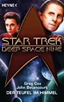 Star Trek - Deep Space Nine: Der Teufel am Himmel: Roman