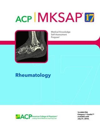 MKSAP 17 Rheumatology by Michael H  Pillinger