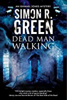 Dead Man Walking (Ishmael Jones, #2)
