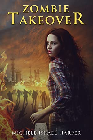 ➨ Zombie Takeover (Candace Marshall Chronicles, #1)  Ebook ➮ Author Michele Israel Harper – Sunkgirls.info