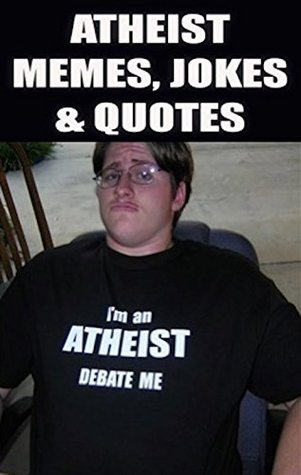 Memes Atheist Funny Memes Jokes Quotes By Memes