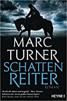 Schattenreiter (The Chronicles of the Exile, #1)