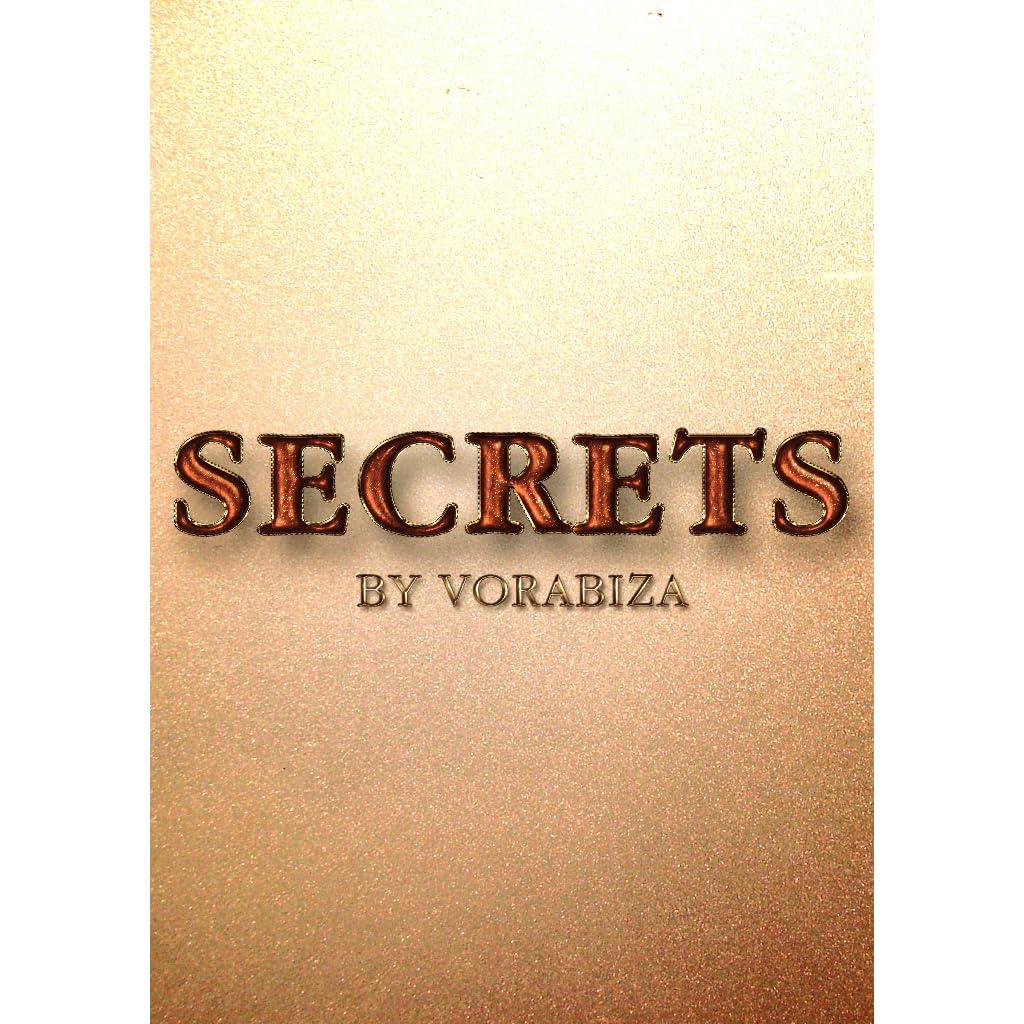 Secrets by Vorabiza