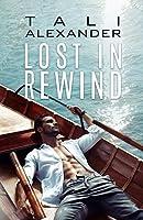 Lost In Rewind (Love in Rewind #3)