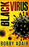 Black Virus (Black Rust #0.5)