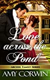 Love Across The Pond (Archer Family, #6)