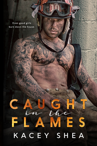 Caught in the Flames (Caught #1)