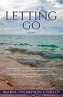 Letting Go: A Novel