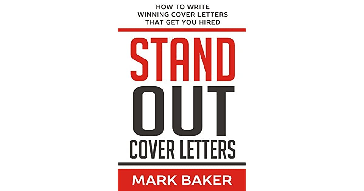 Stand Out Cover Letters: How to Write Winning Cover Letters ...