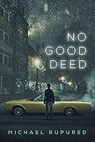 No Good Deed (Philip Potter Series Book 2)