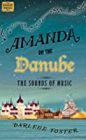 Amanda on the Danube: The Sounds of Music