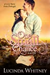 One Small Chance (A Love Story from Portugal)