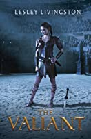 The Valiant (The Valiant, #1)