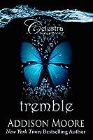 Tremble (Celestra #2)