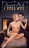 Cherished (Innocent Pet, #2)