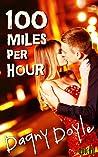 100 Miles Per Hour (Quickie, #1)