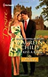 To Kiss a King (Kings of California, #12)