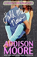 Hold Me Now (A Totally '80s Romance Book 3)