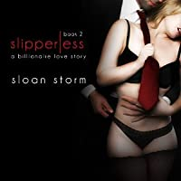 Slipperless (Slipperless, #2)