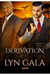 Derivation  (Aberrant Magic, #2)