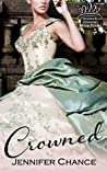 Crowned (Gowns & Crowns, #4)