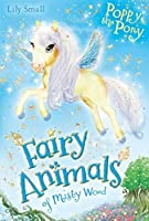 Poppy the Pony (Fairy Animals of Misty Wood)