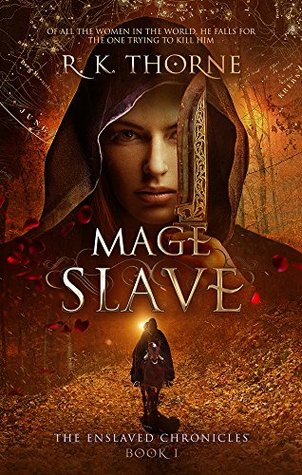 Mage Slave (The Enslaved Chronicles, #1)