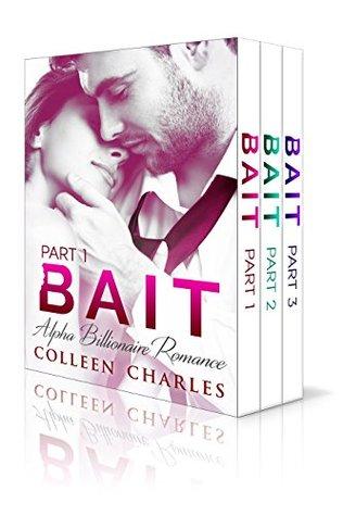 Bait: Alpha Billionaire Romance Boxed Set