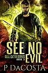 See No Evil (Soul Eater, #3)