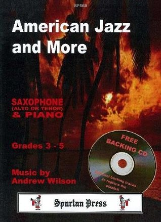 Wilson: American Jazz and More Saxophone Piano + Free CD