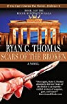Scars of the Broken (The Roger Huntington Saga Book 3)