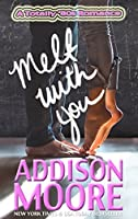 Melt With You (A Totally '80s Romance #1)