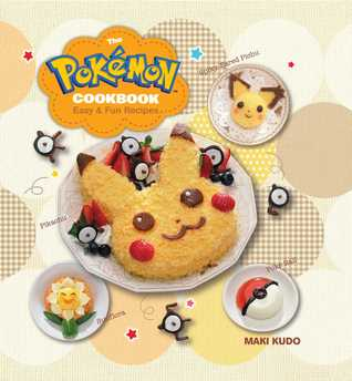 The Pokémon Cookbook: Easy  Fun Recipes