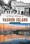 A Brief History of Vashon Island