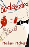 Bedazzled (Beguiling Bachelors, #1)