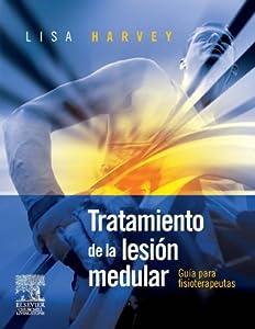 Tratamiento de la lesión medular: Guía para Fisioterapeutas