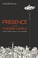 Presence in the Modern World: A New Translation