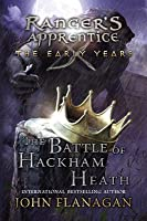 The Battle of Hackham Heath (Ranger's Apprentice: The Early Years #2)