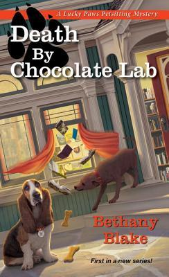 Death by Chocolate Lab (Lucky Paws Petsitting Mystery #1)