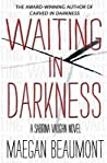 Waiting in Darkness (Sabrina Vaughn PREQUEL)