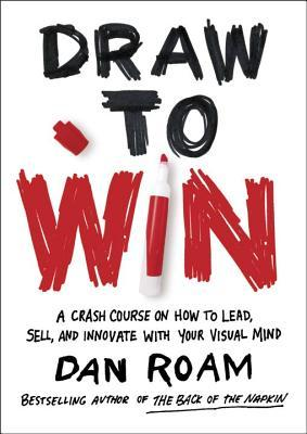 Draw-to-Win-A-Crash-Course-on-How-to-Lead-Sell-and-Innovate-With-Your-Visual-Mind