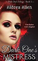Dark One's Mistress (Dark One Trilogy, #1)