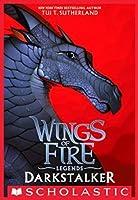 Darkstalker (Wings of Fire: Legends, #1)