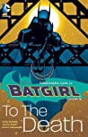 Batgirl, Vol. 2: To the Death