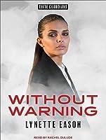 Without Warning (Elite Guardians #2)