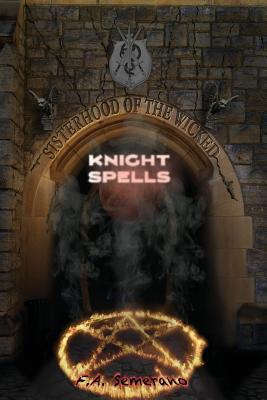 Sisterhood of the Wicked: Knight Spells