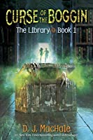 Curse of the Boggin (The Library, #1)